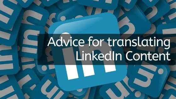 translating LinkedIn posts and profiles