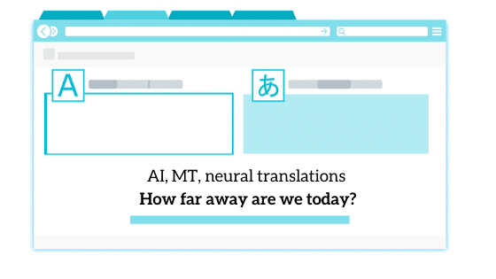 machine translation, AI translation, neural translation